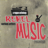 Various - Rebel Music Volume 1: A Reggae Anthology (Trojan) CD